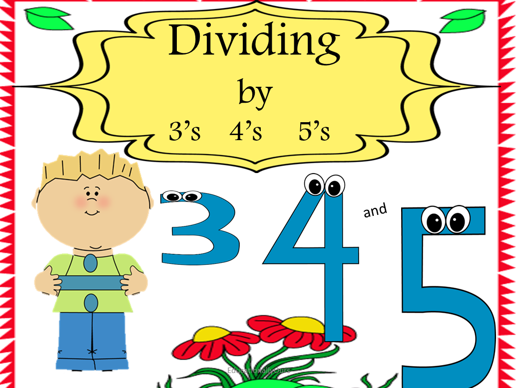 Dividing By 3 4 And 5 Students Practice Multiplication