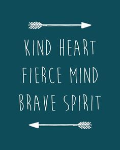 Archery Life On Pinterest Archery Quotes Arrow Necklace And Archery Quotes Kind Heart Fierce Mind Brave Spirit Kind Heart