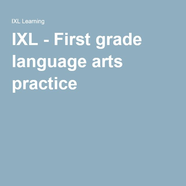 IXL - First grade language arts practice | Kid Stuff | Sixth