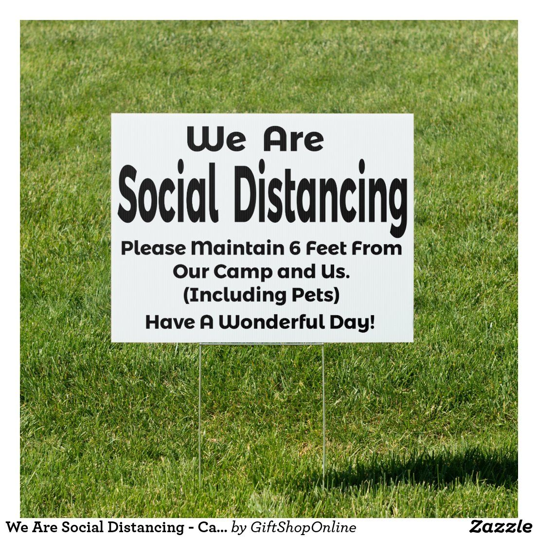 We Are Social Distancing Camping Sign in