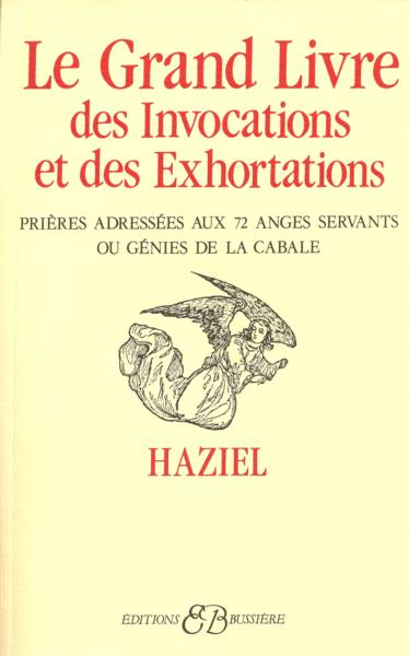 Le Grand Livre Des Invocations Et Des Exhortations Grand Livre Librairie Esoterique Livres Cultes