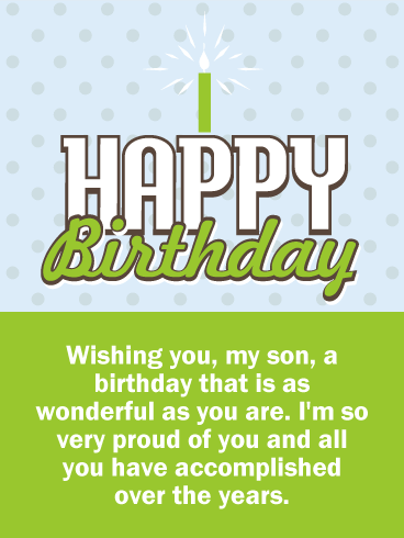 Happy Birthday Wishes Card For Son You Can Let Your Know How Very Proud Are Of Him On His With This Thoughtful