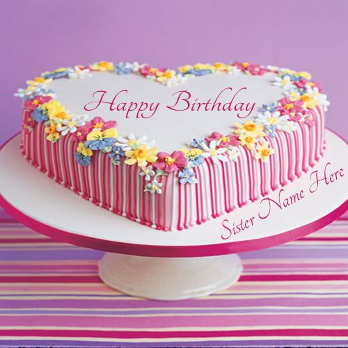 Write Name On Happy Birthday Cake For SisterOnline Create Happy