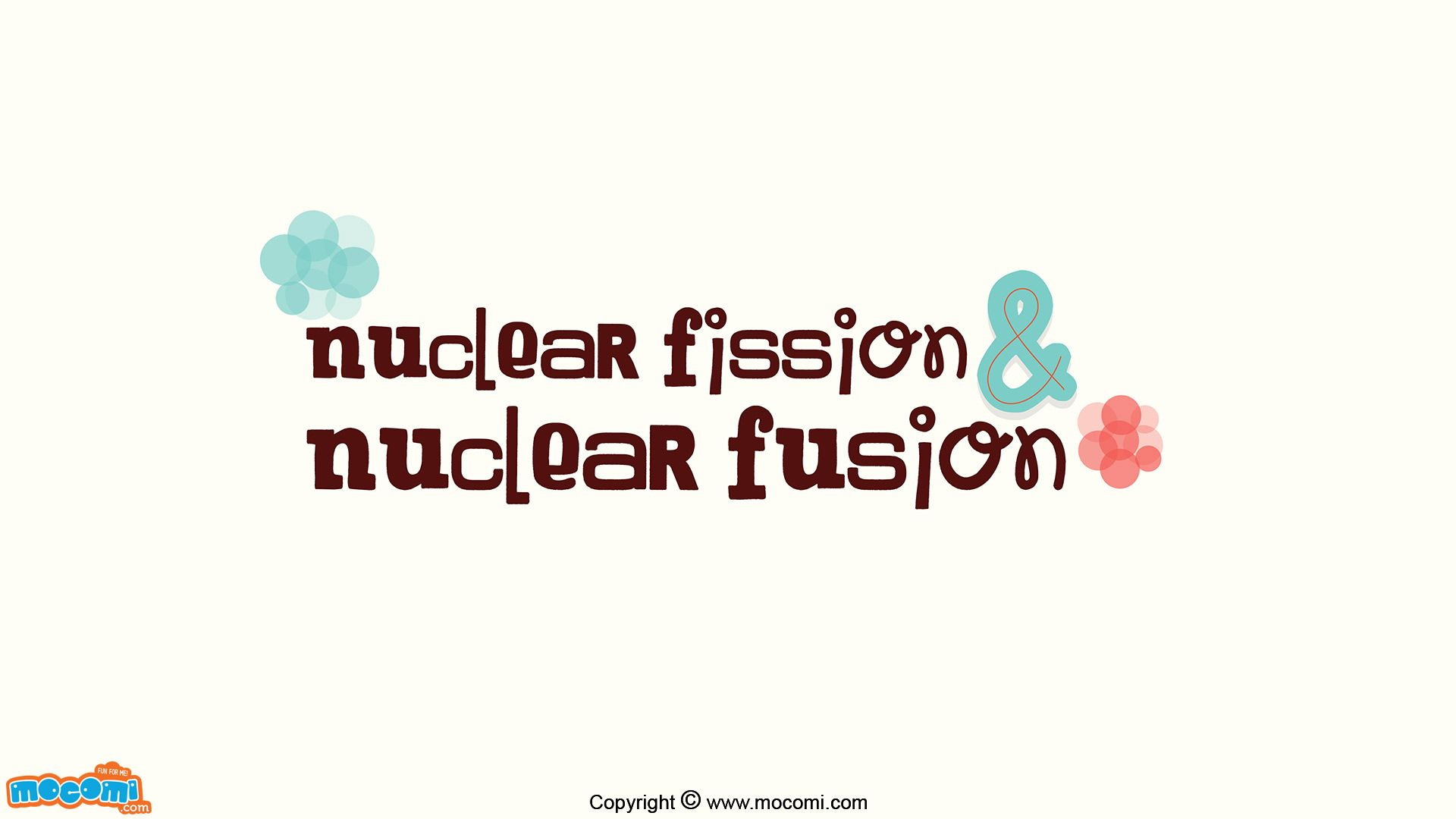 Nuclear Fission And Nuclear Fusion Chemistry For Kids