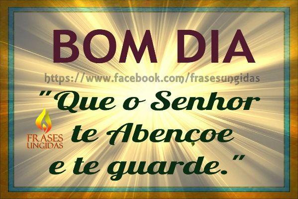 Top O Senhor Te Abençoe e Te Guarde! | Frases Ungidas | Pinterest  MN17