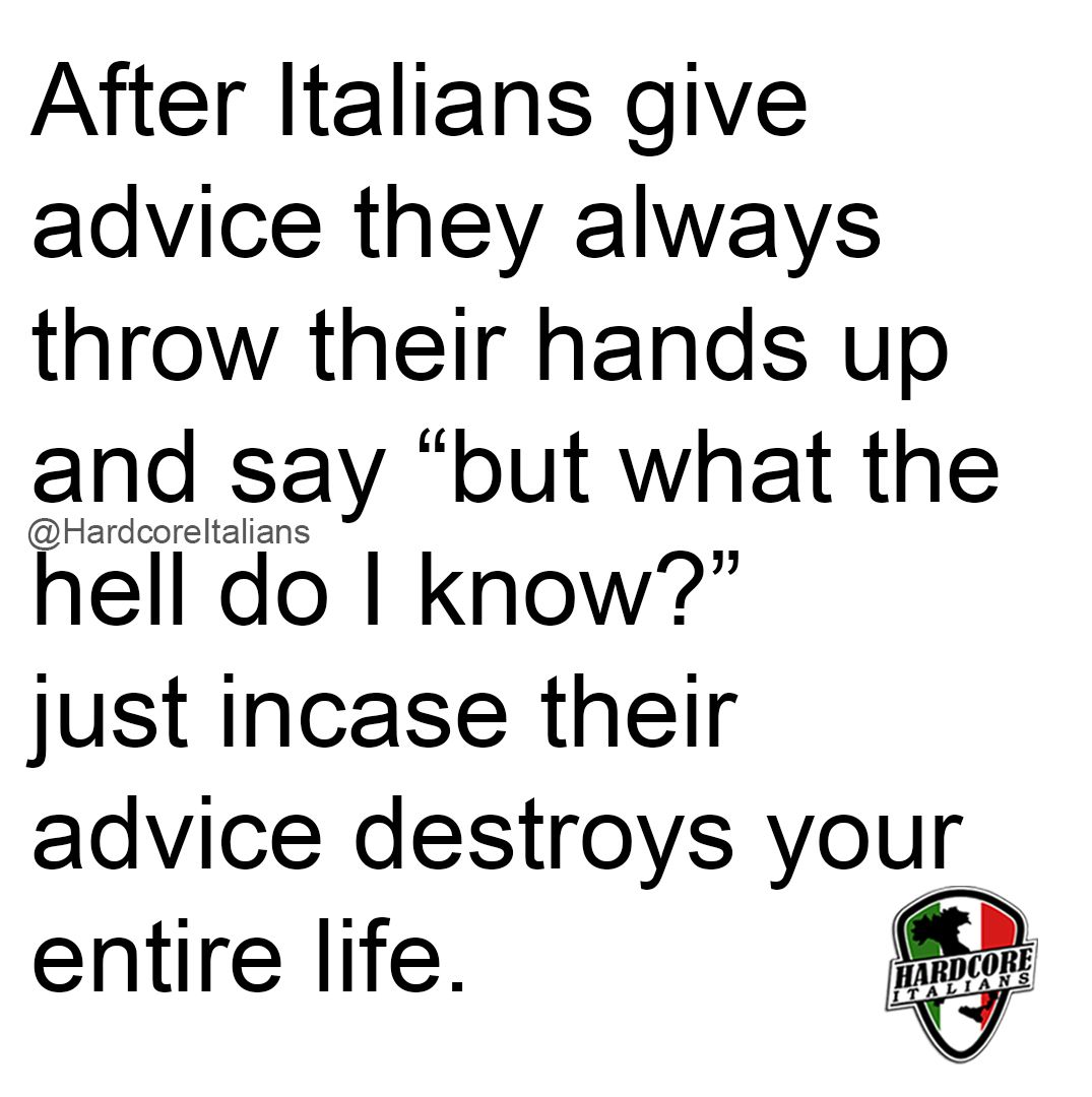 Pin by John Kornhauser on Quotes | Italian humor, Italian memes ...
