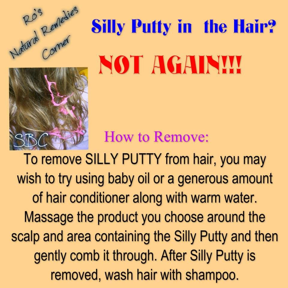 Get Out Silly Putty From Hair Why Am I Not Surprised That I Need To Know This Hair Again Silly Putty I Need To Know