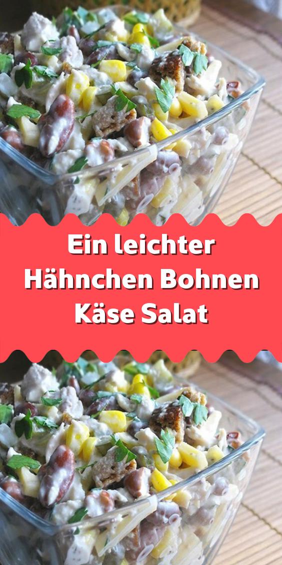Ein leichter Hähnchen Bohnen Käse Salat