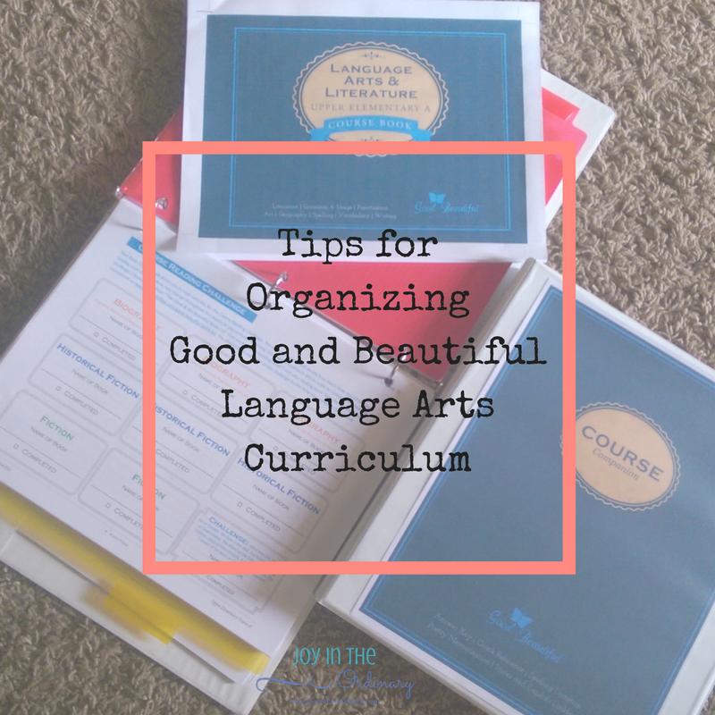 Tips for Organizing Jenny Phillips' Good and Beautiful Language Arts Program — Joy in the Ordinary