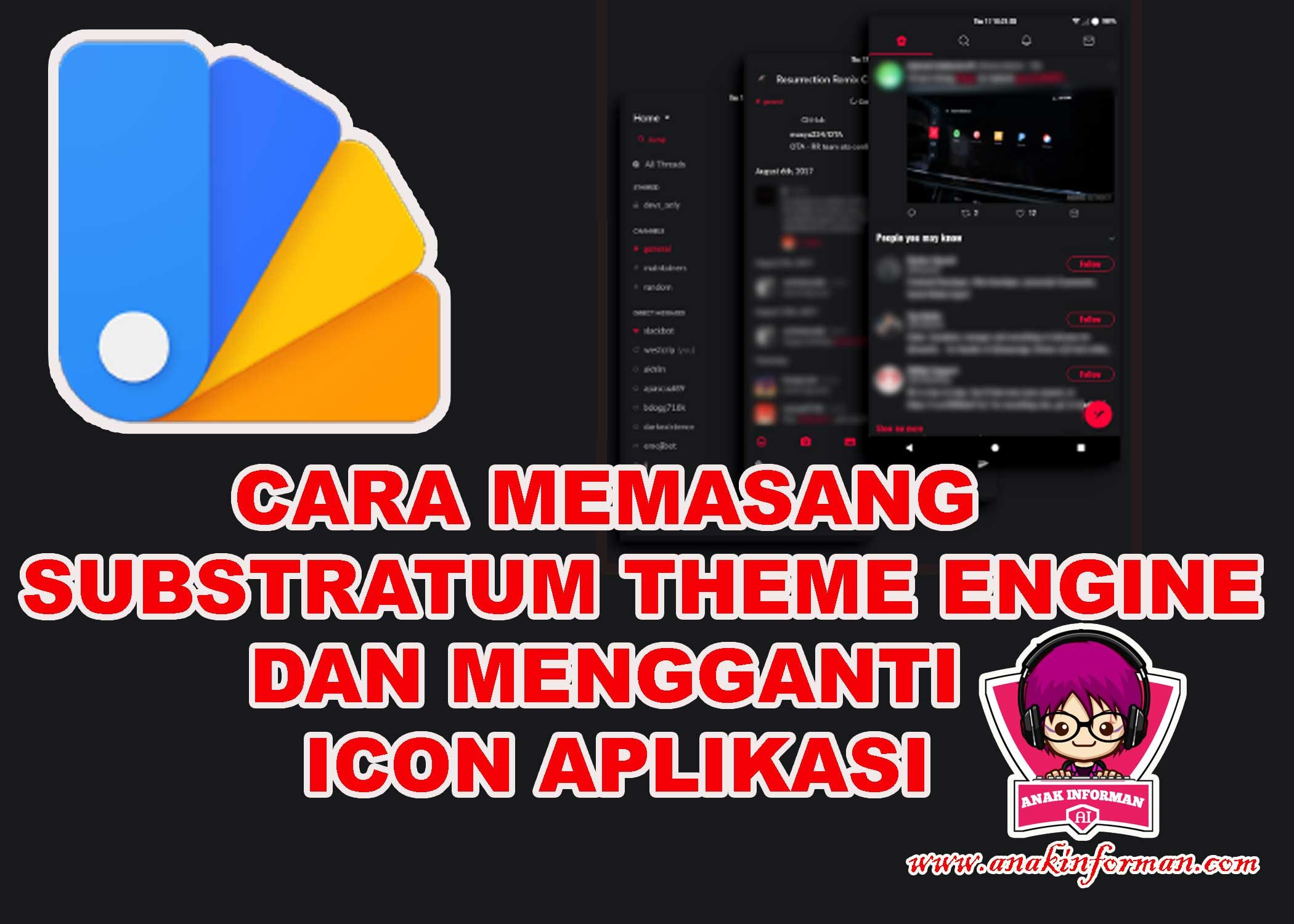 Cara Menggunakan Substratum Theme Engine Di Android 9 Aplikasi