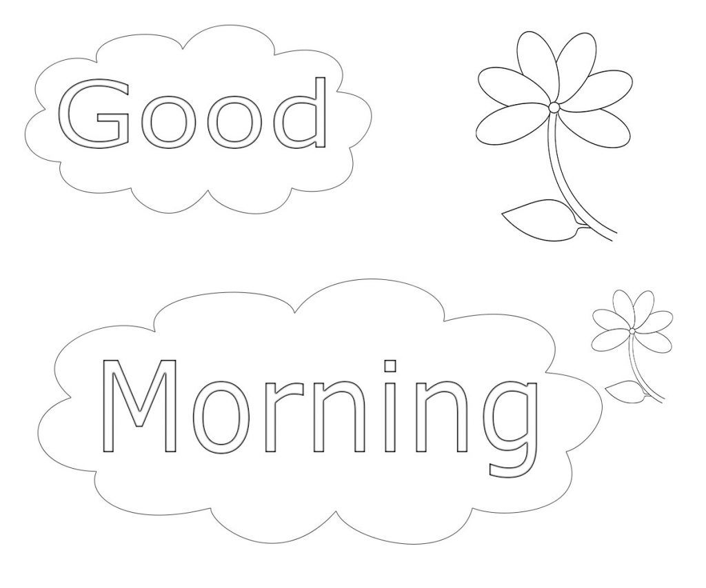 Good Morning Coloring Pages Free Download Free Coloring