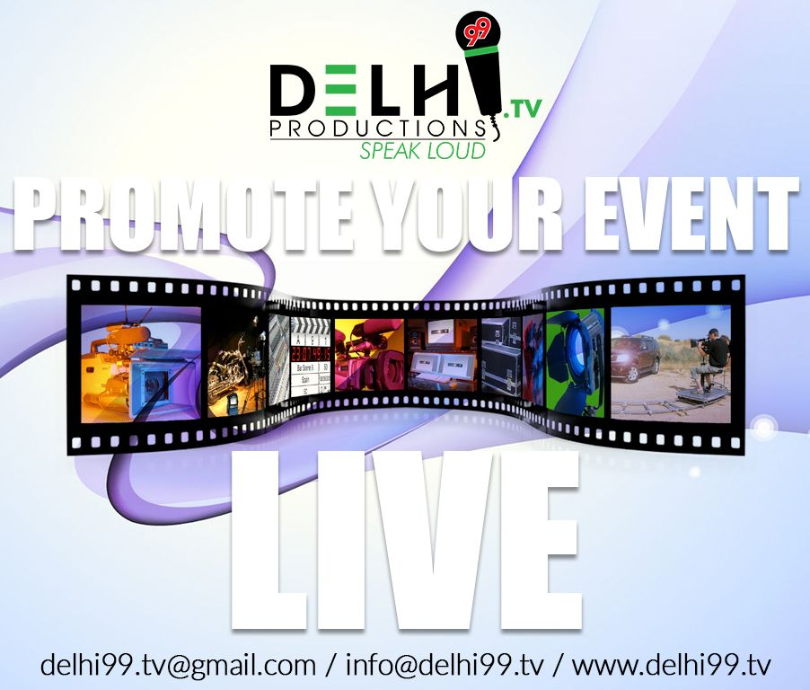 At Delhi99.TV, our live event services division, we've built a reputation for consistently delivering quality, innovative production services. We strive to understand our client's needs, work with them to develop ideas and then make them into reality.  For More Details Contact US  Email id : delhi99.tv@gmail.com / info@delhi99.tv  Visit : www.delhi99.tv/