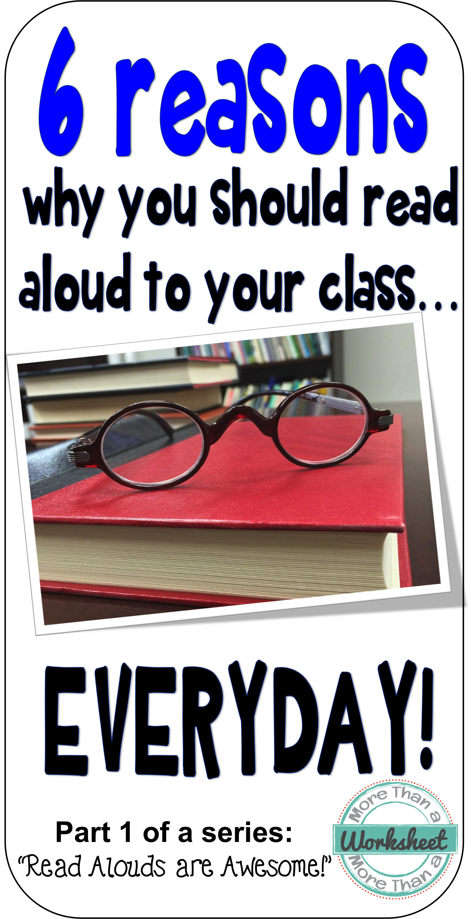 6 Reasons To Read Aloud To Your Students Everyday With