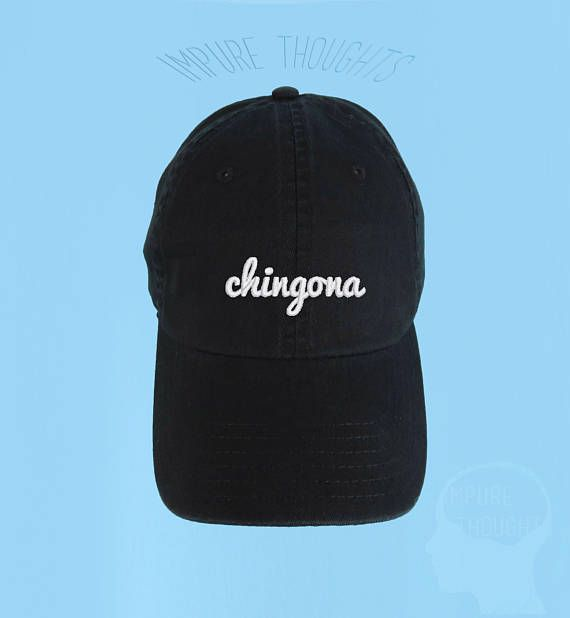 Chingona Dad Hat with adjustable strap