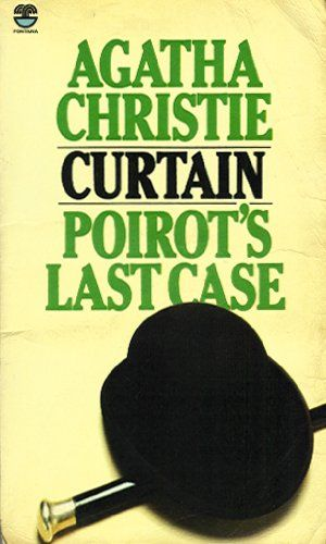 Curtain Poirot S Last Case Agatha Christie Agatha Christie Books Agatha Christie Quotes