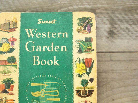 1950s Vintage Gardening Book   Sunset Magazine Western Garden Book ...