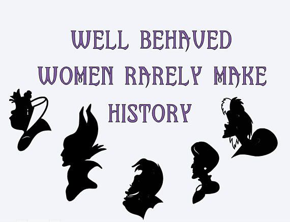new style 042f7 e70db SVG well behaved women rarely make history disney villains