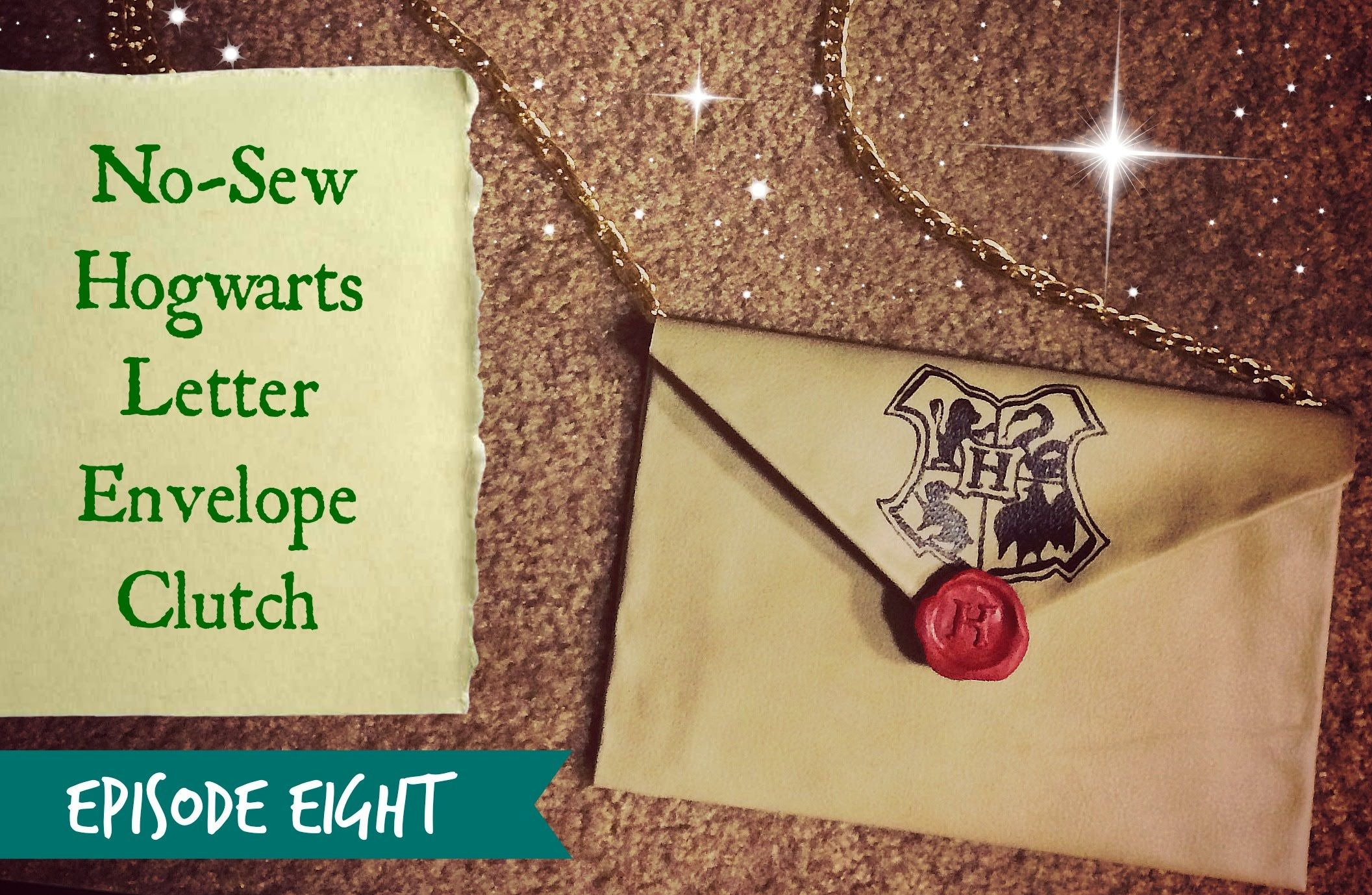 The Geek Guild Ep. 8 NoSew Hogwarts Letter Clutch
