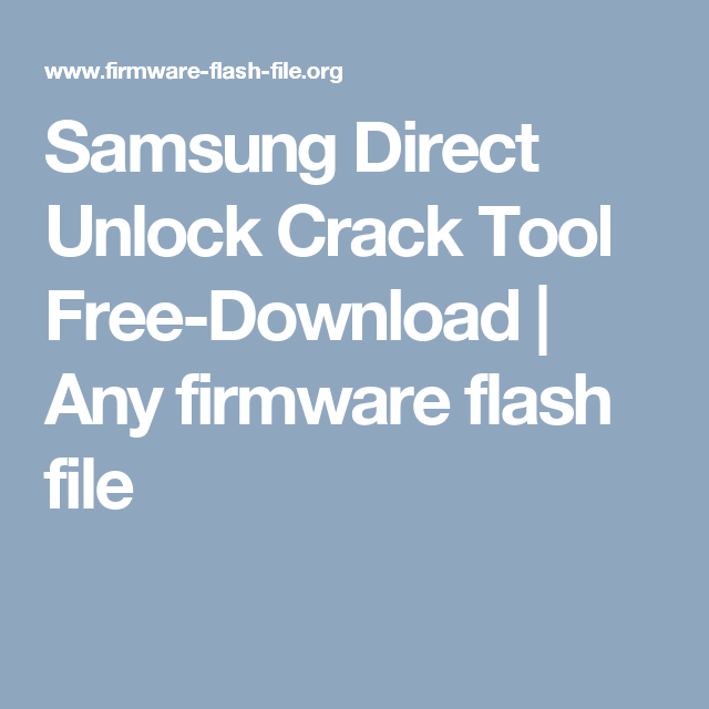 Samsung Direct Unlock Crack Tool Free-Download | Any