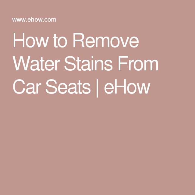how to clean car seats stains