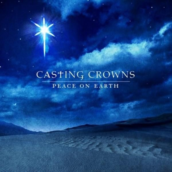 Casting Crowns - Peace on Earth | Music | Pinterest | Casting ...