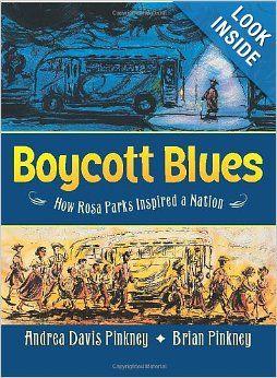 Boycott Blues: How Rosa Parks Inspired a Nation: Andrea Davis Pinkney, Brian Pinkney: 9780060821180: Amazon.com: Books