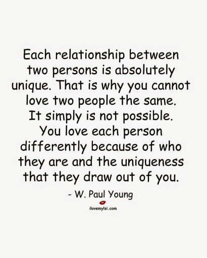 Each relationship is unique | Loving two people, Love quotes ...