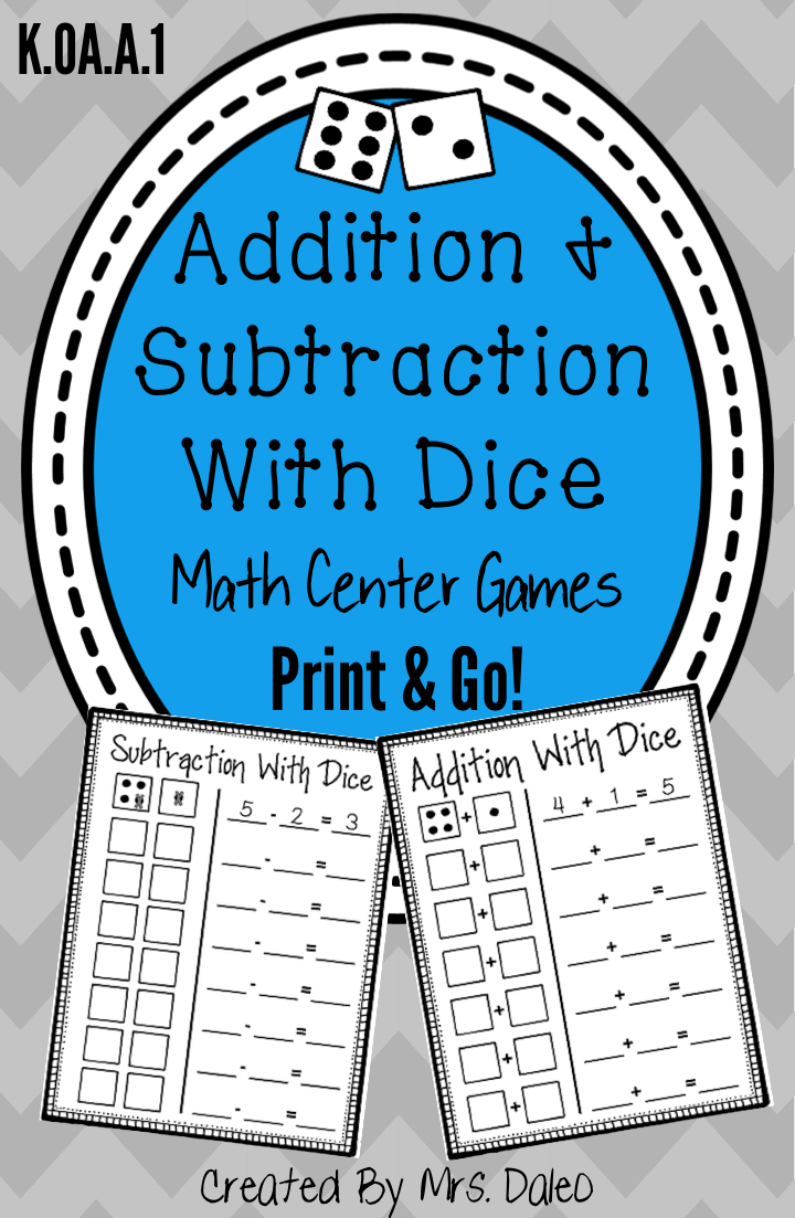 Addition and Subtraction With Dice. Easy Print and Go Math Centers ...