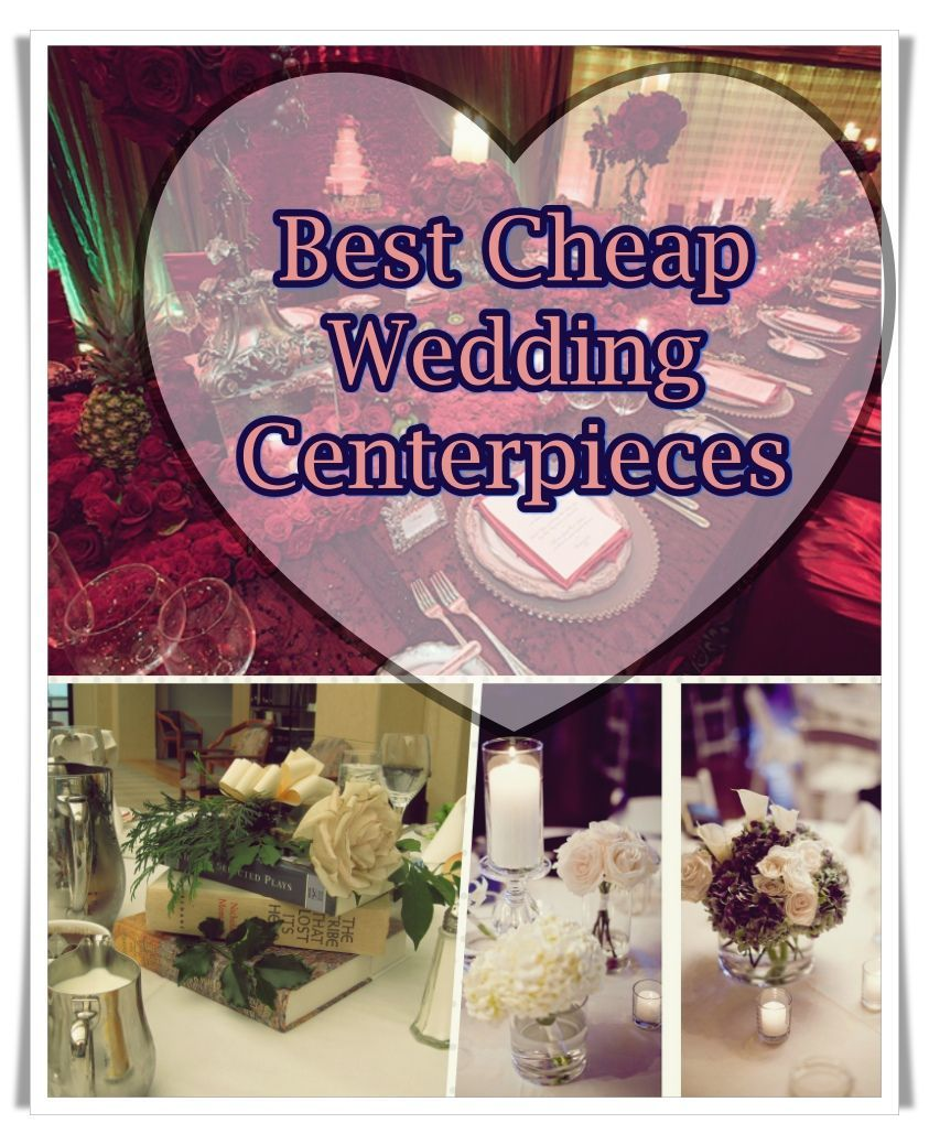 Cheap wedding centerpieces ideas and tips budgetfriendly
