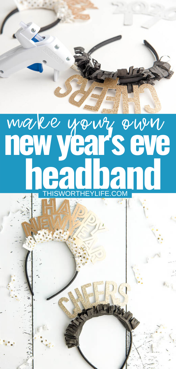 Get Ready To Bring In The New Year With Your Very Own Happy New Year Headband Using The Cricut New Year Headband New Years Eve Decorations New Year S Crafts