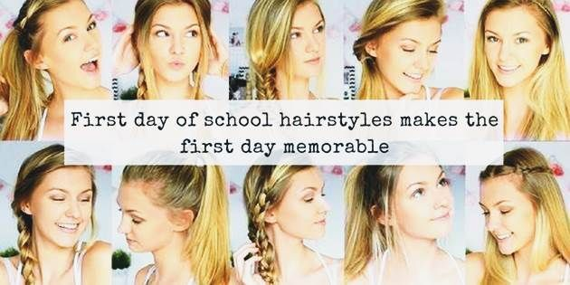 First Day Of School Hairstyles Makes The First Day Memorable #firstdayofschoolhairstyles