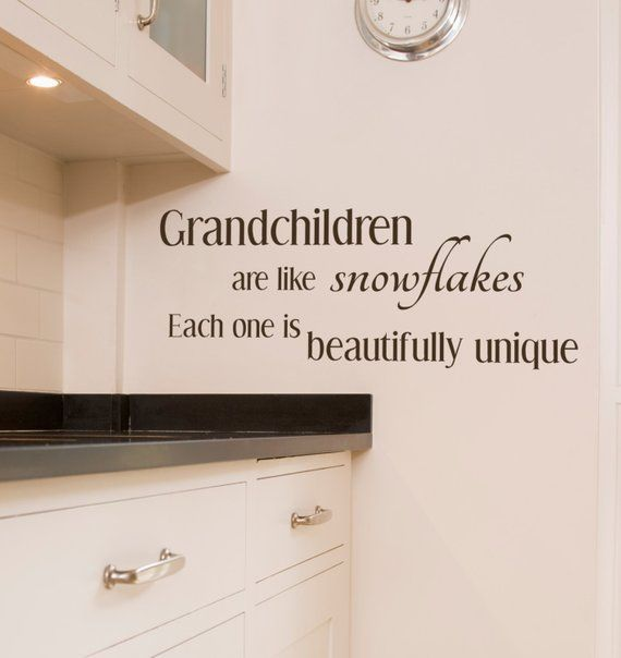 Grandchildren are like snowflakes, Each one is beautifully unique, grandchildren quote, grandchildren wall, unique grandchild, grandkids