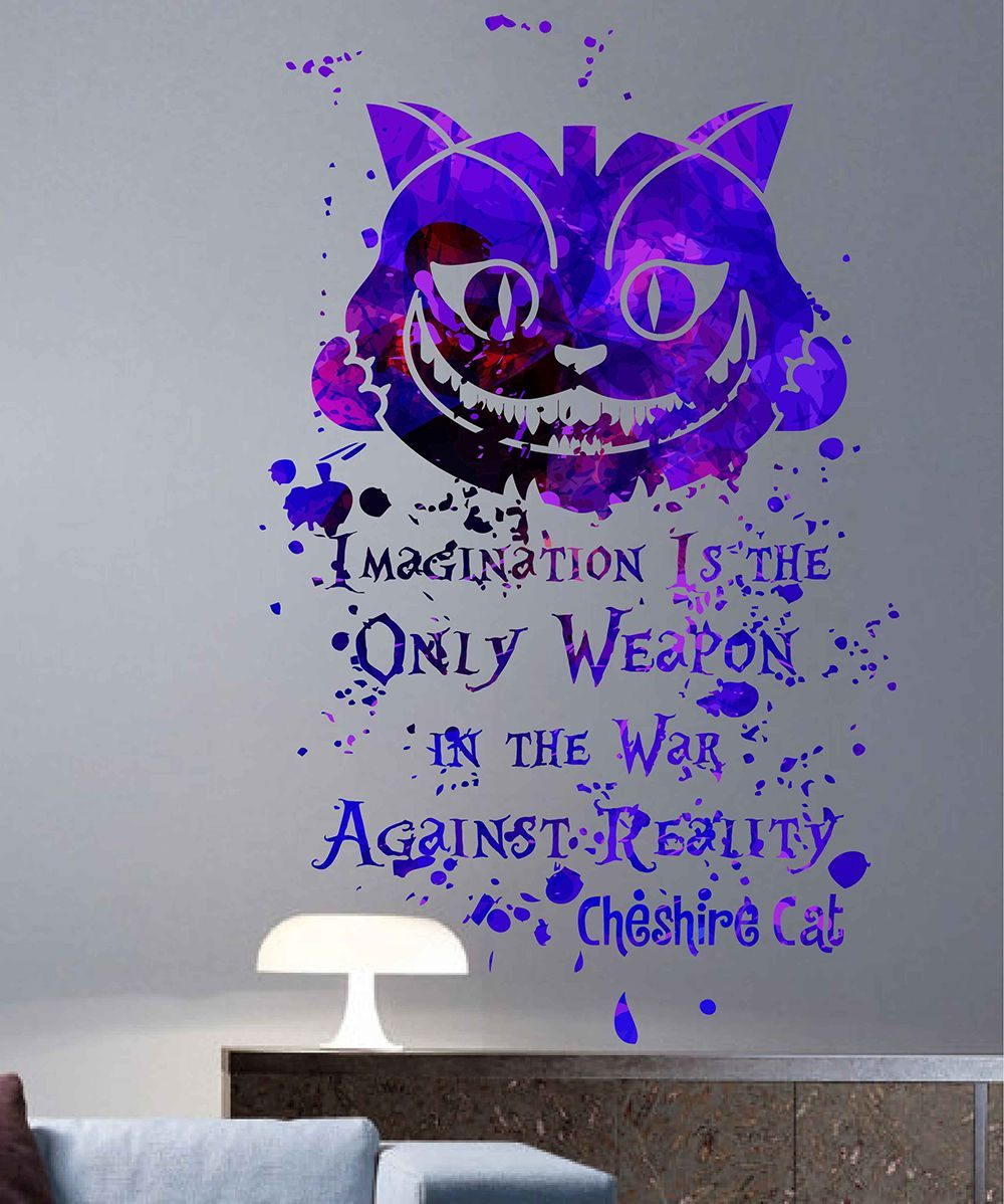 Cik1744 Full Color Wall Decal Poster Space Watercolor Paint Splashes Alice In Wonderland Cheshire Cat Quote Children S Room Alice In Wonderland Room Alice In Wonderland Paintings Alice And Wonderland Quotes