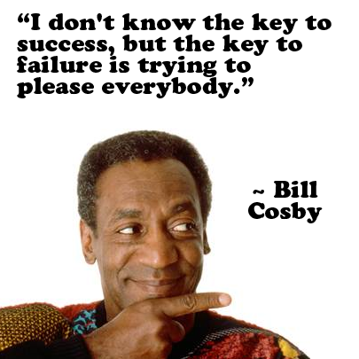 Bill Cosby Quote Inspirational Quotes Pictures Bill Cosby Quotes Short Inspirational Quotes