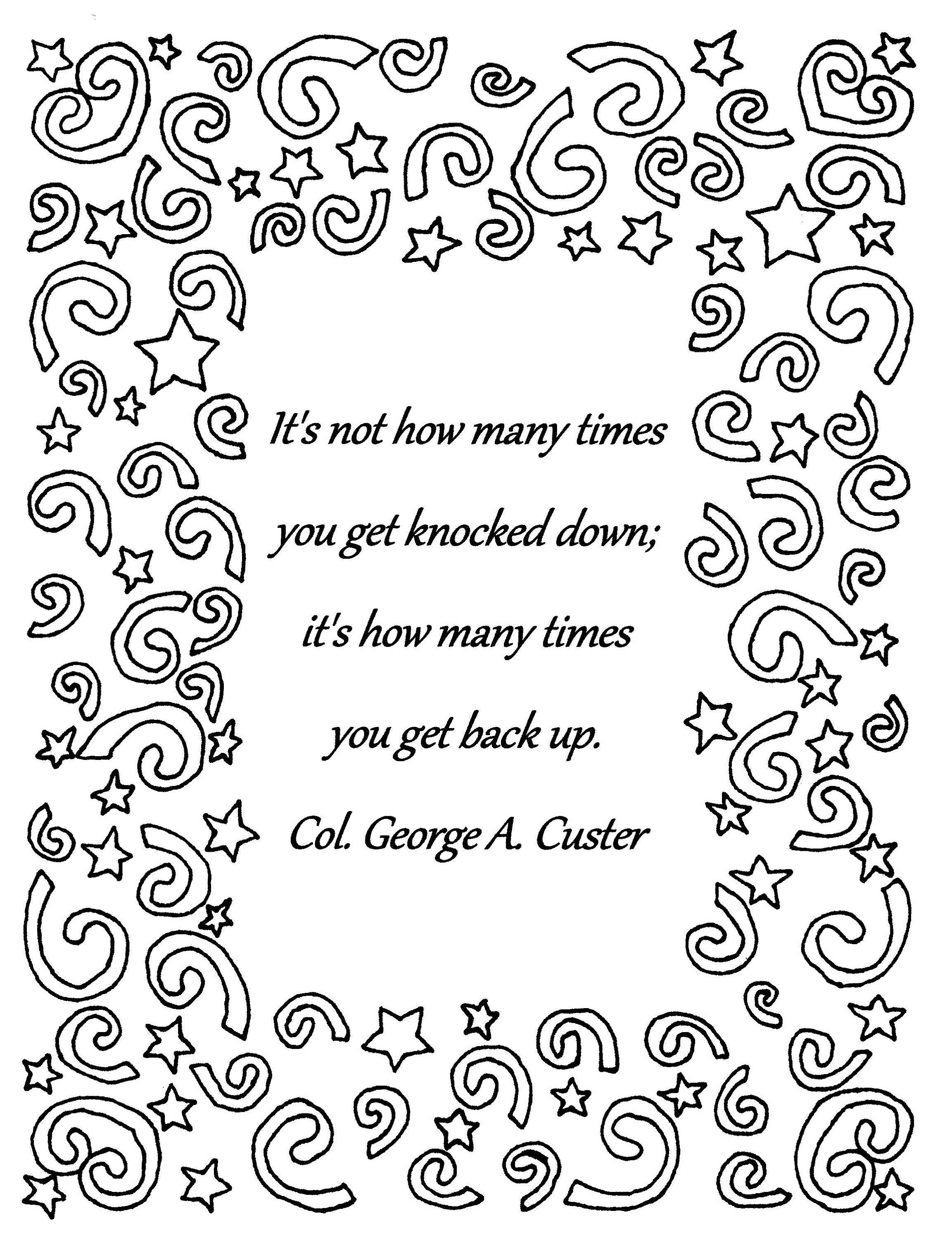 It S Not How Many Times Col George A Custer Quote Coloring Page