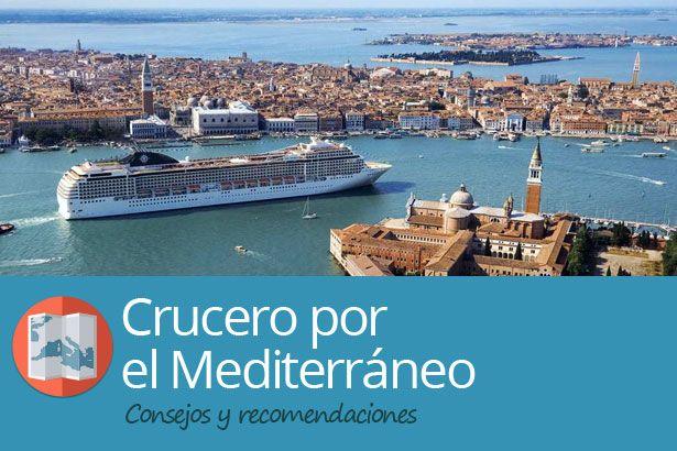 Super Guia Para Preparar Un Crucero Por El Mediterraneo Puertos