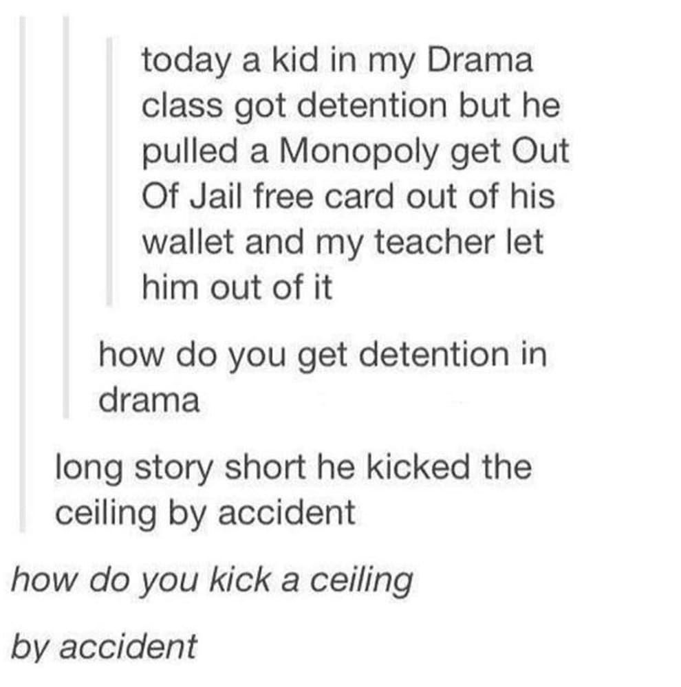 21 Hilarious Tumblr Posts To Read When You Re Bored In Class Funny Kids Bored In Class Funny Tumblr Posts