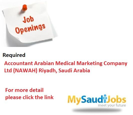 Accountant Arabian Medical Marketing Company Ltd Nawah Riyadh