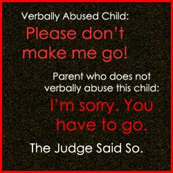 verbal abuse and child custody needs remain mutually exclusive in  verbal abuse and child custody needs remain mutually exclusive in family court decisions because verbal abuse