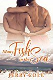 Many Fish in the Sea by Jerry  Cole (Author) #LGBT #Kindle US #NewRelease #Lesbian #Gay #Bisexual #Transgender #eBook #ad