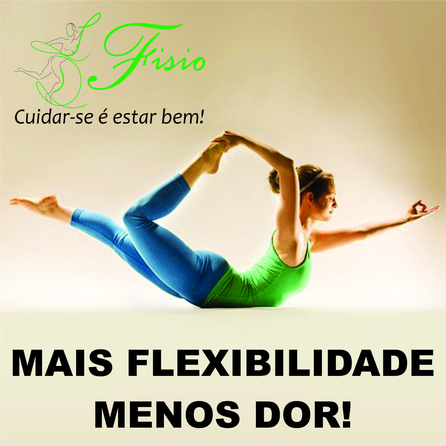 mais flexibilidade menos dor.