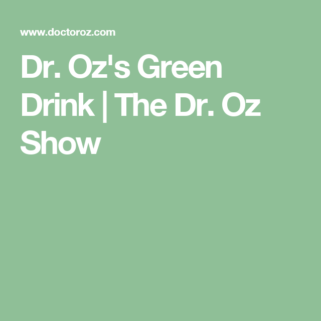 Dr. Oz's Green Drink | The Dr. Oz Show
