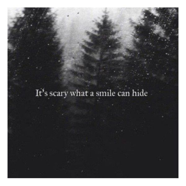 Sad Quotes About Depression: Depression It's Scary What A Smile Can Hide. Black