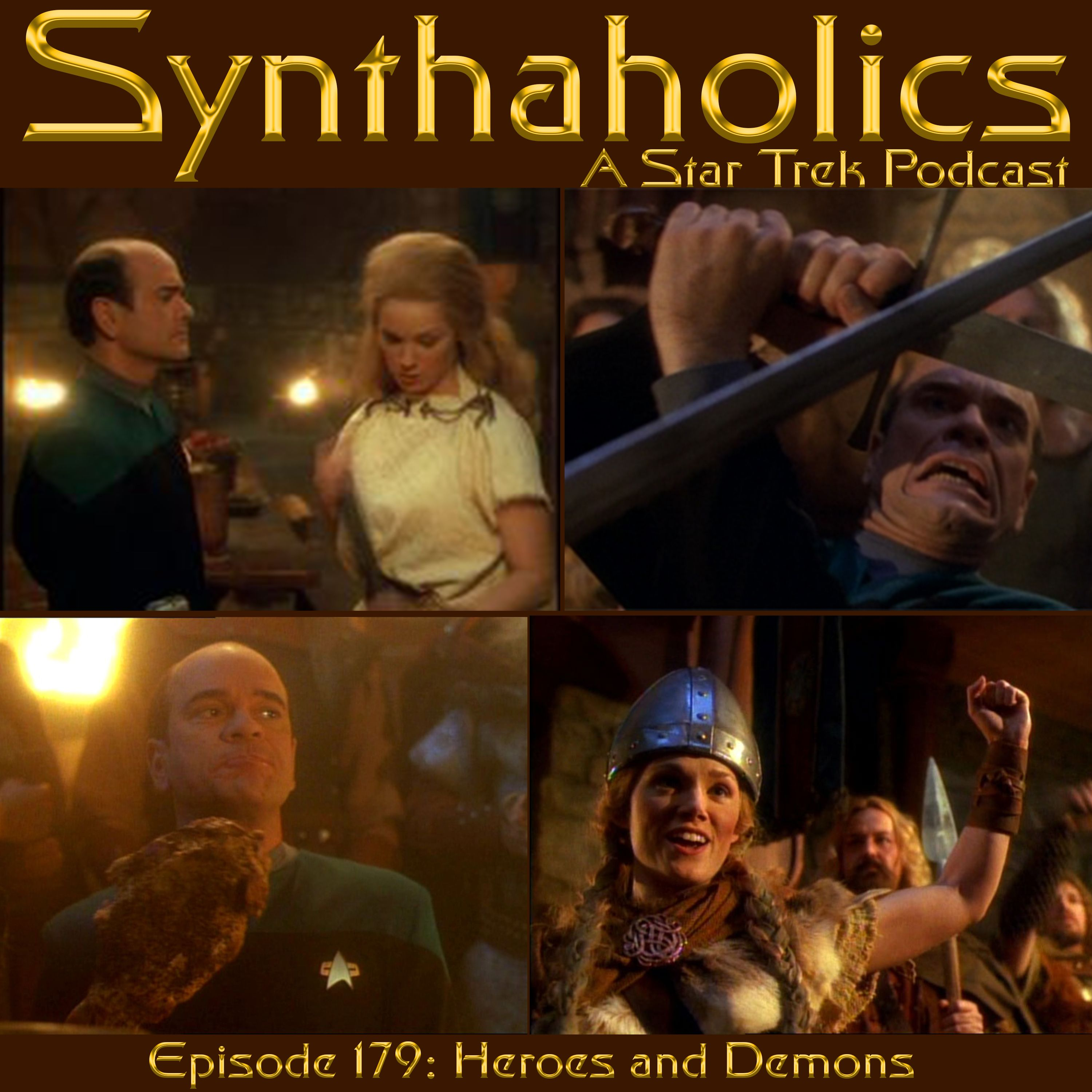 Synthaholics Star Trek Podcast Episode 179 Heroes and