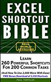 Free Kindle Book -   Excel Shortcut Bible: Learn 260 Powerful Shortcuts For 200 Common Tasks (And How To Use 2000 More With Ease)
