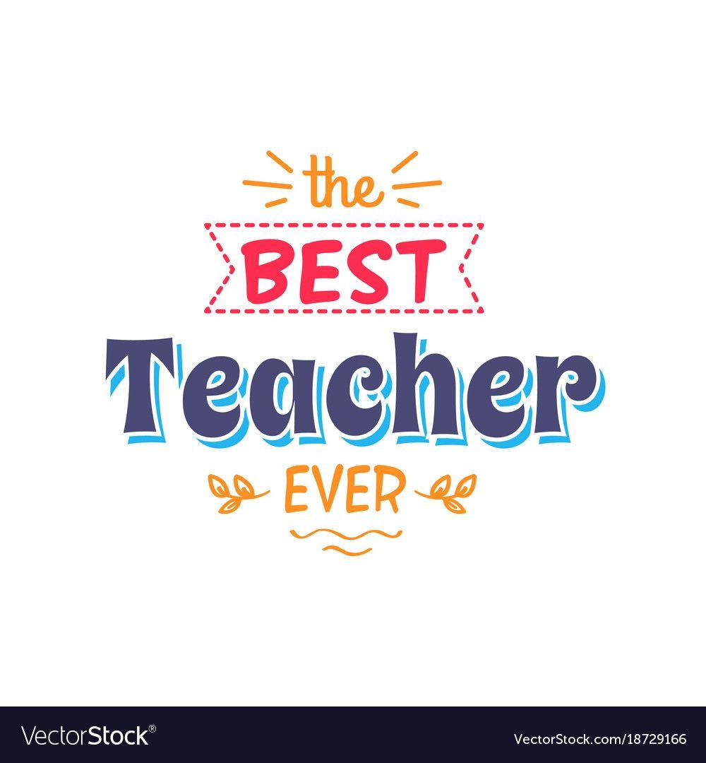 Best teacher ever inscription with doodles vector image on