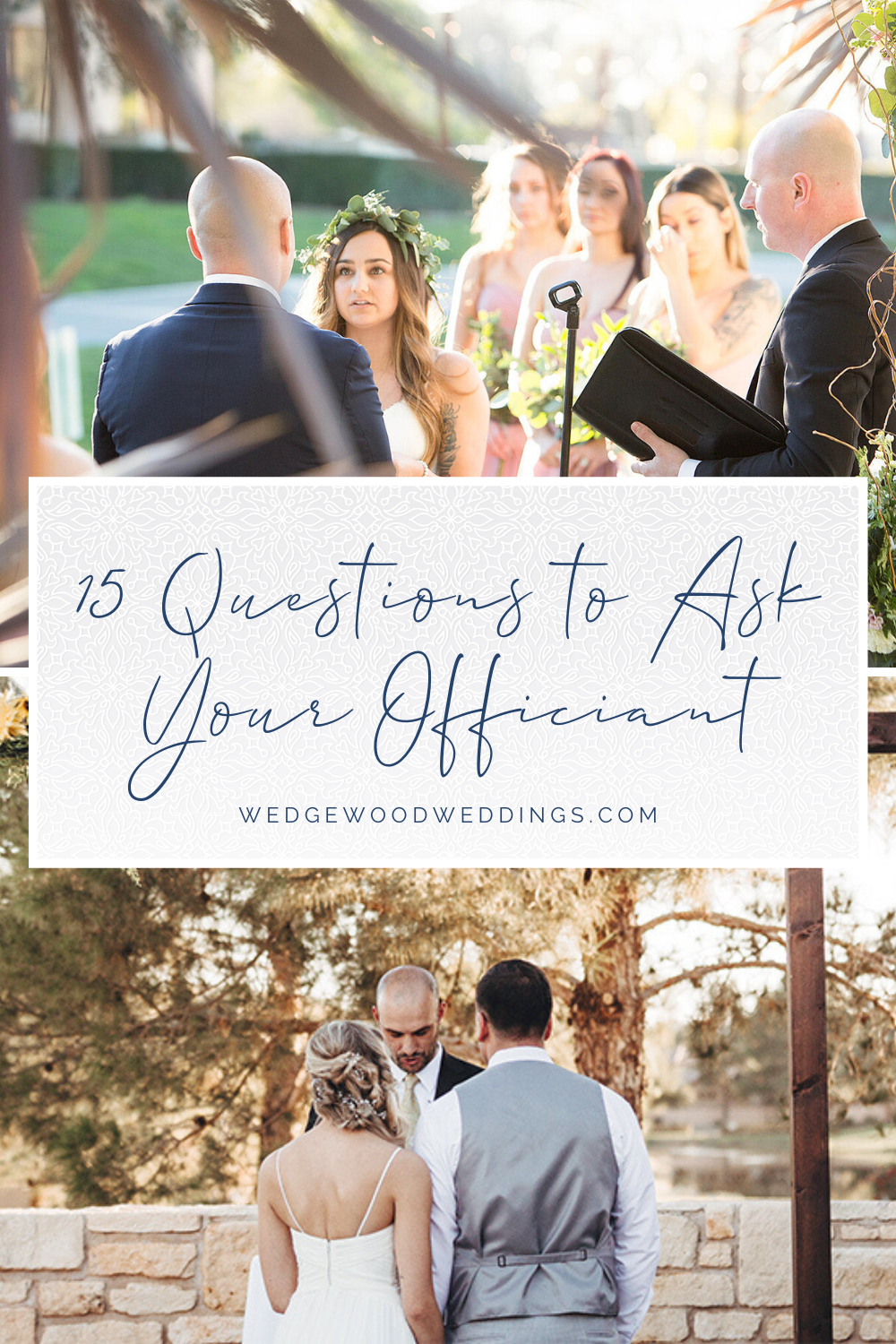 15 Questions To Ask Your Wedding Officiant In 2020 Wedding Officiant Wedding Officiant Attire Easy Wedding Planning