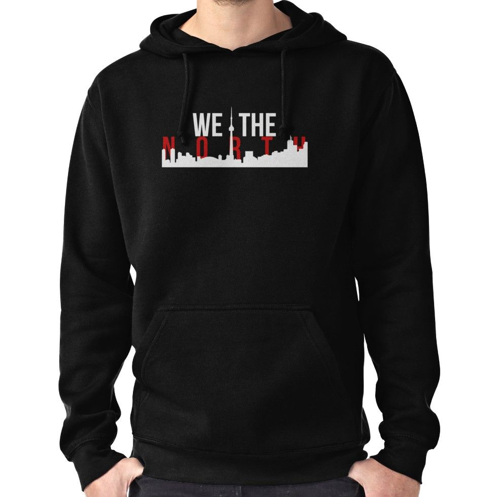 41fe721ad99 Raptors We The North Toronto Skyline Hoodie (Pullover)