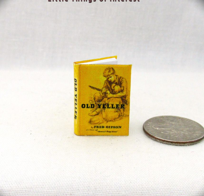 Old yeller miniature dollhouse book 112 scale illustrated