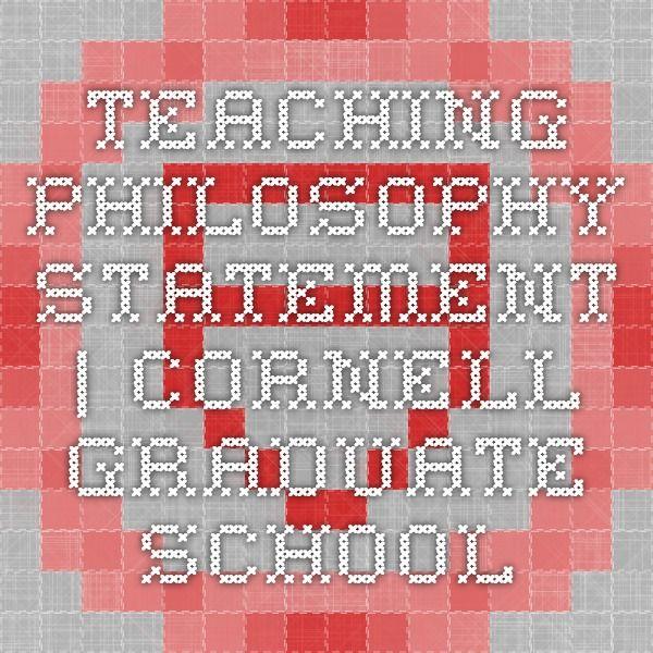 Teaching Philosophy Statement Cornell Graduate School Early